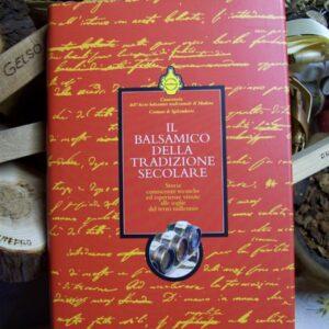 El balsámico tradicional de siglos de antigüedad, libro de vinagre balsámico