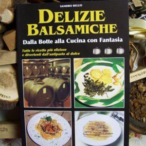 Ricettario di delizie Balsamiche, Recetas de vinagre balsámico
