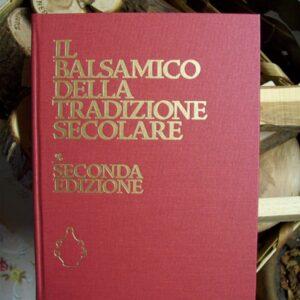 El Balsámico de la tradición centenaria segunda edición